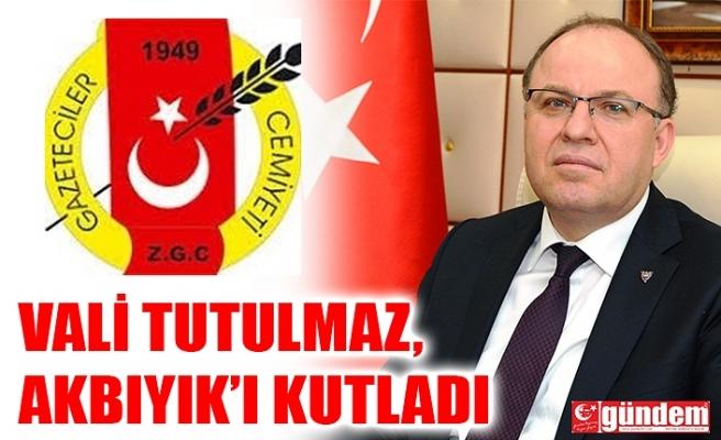 VALİ TUTULMAZ, ZGC VE DERYA AKBIYIK'I KUTLADI