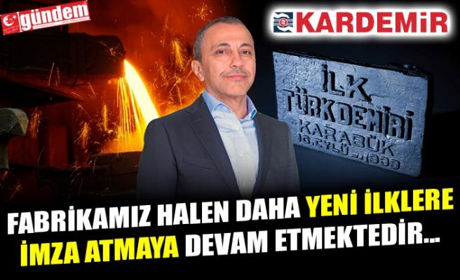 KARDEMİR Y.K. BAŞKANI YOLBULAN'IN 'İLK TÜRK DEMİRİ' AÇIKLAMASI