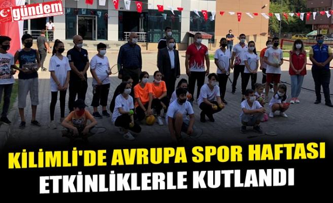 KİLİMLİ'DE AVRUPA SPOR HAFTASI ETKİNLİKLERLE KUTLANDI