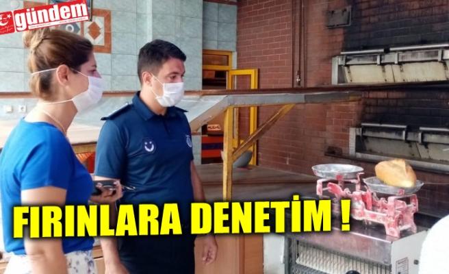ZABITA EKİPLERİNDEN FIRINLARA DENETİM