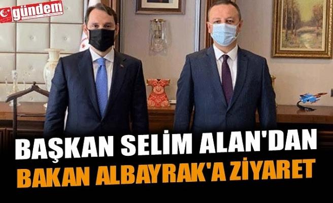 BAŞKAN ALAN'DAN BAKAN ALBAYRAK'A ZİYARET