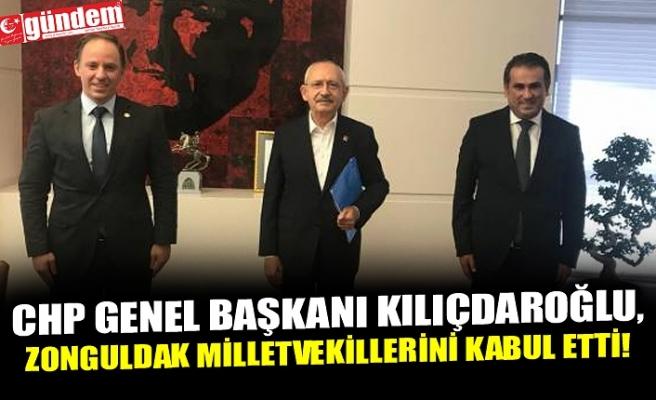 CHP GENEL BAŞKANI KILIÇDAROĞLU, ZONGULDAK MİLLETVEKİLLERİNİ KABUL ETTİ!