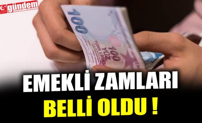 EMEKLİ ZAMLARI BELLİ OLDU !