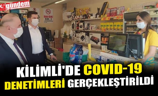 KİLİMLİ'DE COVID-19 DENETİMLERİ GERÇEKLEŞTİRİLDİ