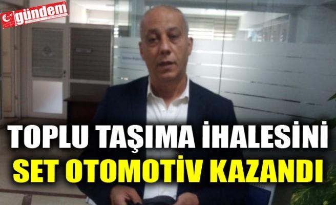 TOPLU TAŞIMA İHALESİNİ SET OTOMOTİV KAZANDI