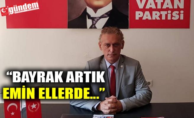 VATAN PARTİSİ İL BAŞKANI'NDAN KKTC SEÇİMLERİ HAKKINDA AÇIKLAMA...