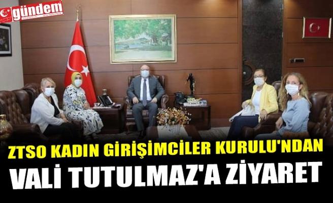 ZTSO KADIN GİRİŞİMCİLER KURULU'NDAN VALİ TUTULMAZ'A ZİYARET