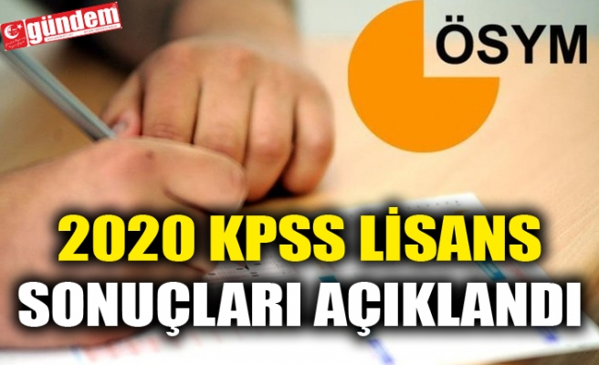 2020 KPSS LİSANS SONUÇLARI AÇIKLANDI