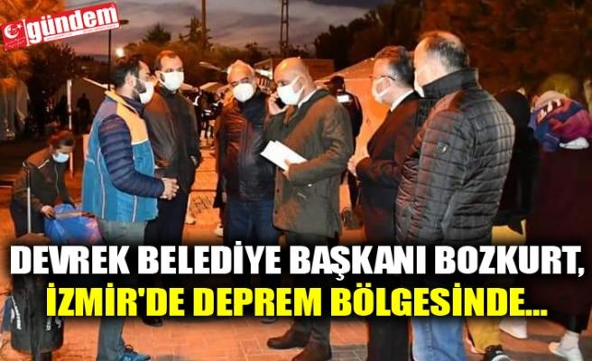 DEVREK BELEDİYE BAŞKANI BOZKURT, İZMİR'DE DEPREM BÖLGESİNDE...