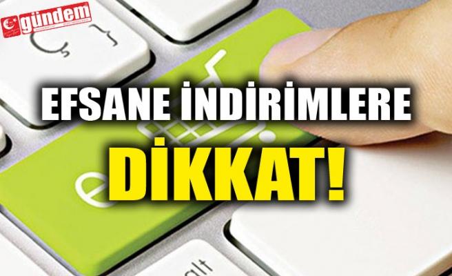 EFSANE İNDİRİMLERE DİKKAT!