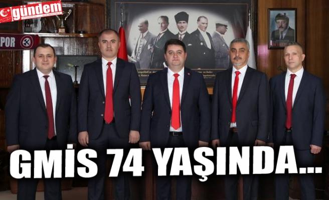 GMİS 74 YAŞINDA...
