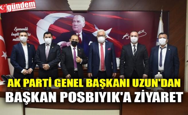 AK PARTİ GENEL BAŞKANI UZUN'DAN BAŞKAN POSBIYIK'A ZİYARET