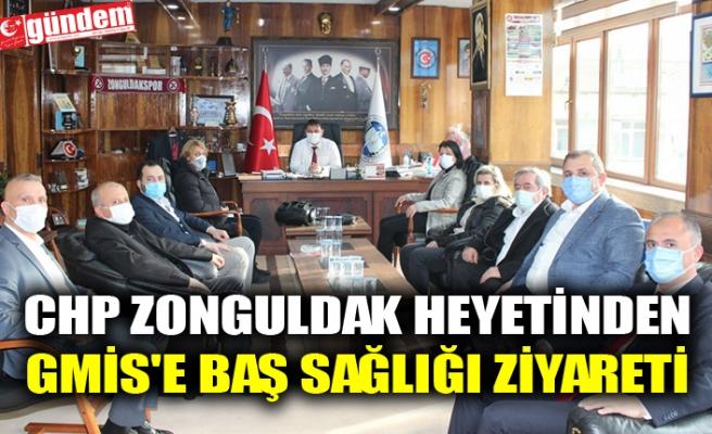 CHP ZONGULDAK HEYETİNDEN GMİS'E BAŞ SAĞLIĞI ZİYARETİ
