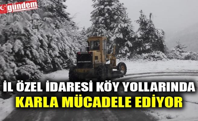 İL ÖZEL İDARESİ KÖY YOLLARINDA KARLA MÜCADELE EDİYOR