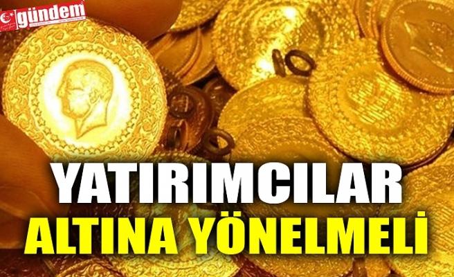 YATIRIMCILAR ALTINA YÖNELMELİ