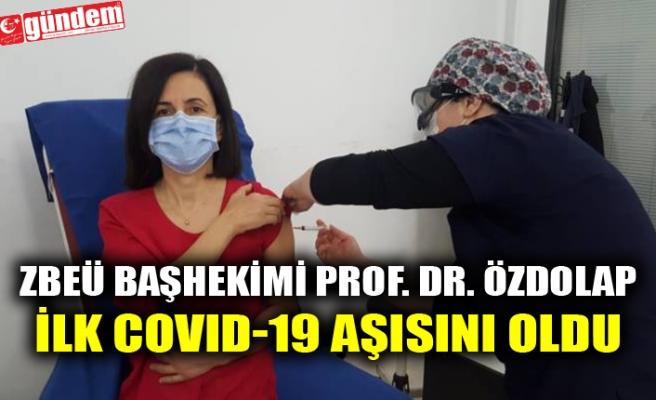ZBEÜ BAŞHEKİMİ PROF. DR. ÖZDOLAP İLK COVID-19 AŞISINI OLDU