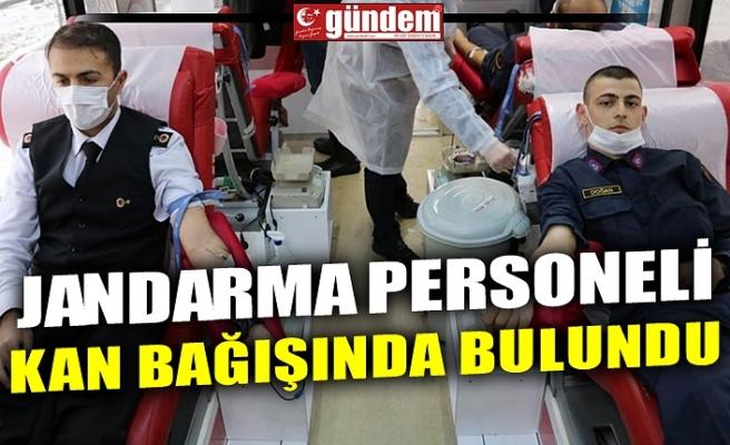 JANDARMA PERSONELİ KAN BAĞIŞINDA BULUNDU