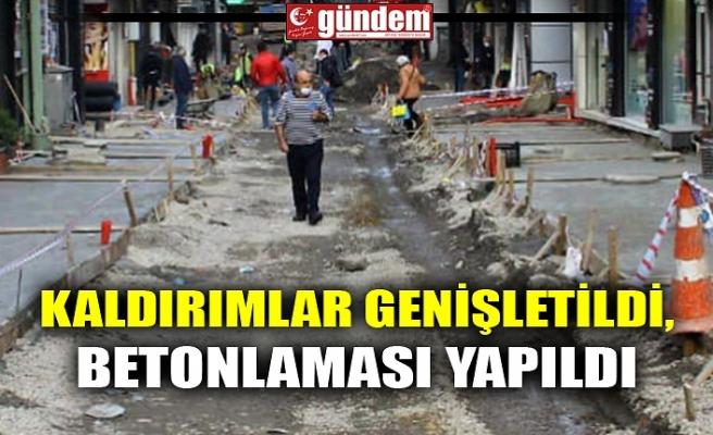 KALDIRIMLAR GENİŞLETİLDİ, BETONLAMASI YAPILDI