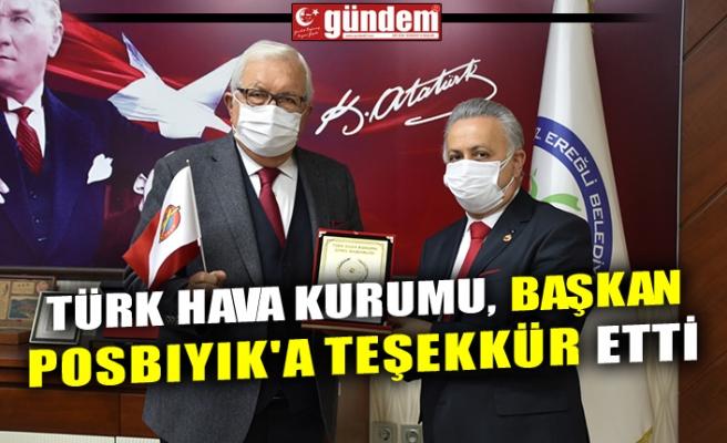 TÜRK HAVA KURUMU, BAŞKAN POSBIYIK'A TEŞEKKÜR ETTİ
