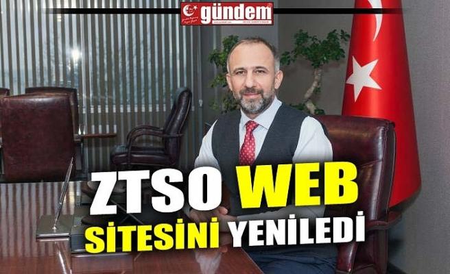 ZTSO WEB SİTESİNİ YENİLEDİ