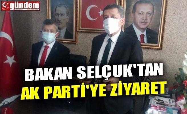 BAKAN SELÇUK'TAN AK PARTİ'YE ZİYARET