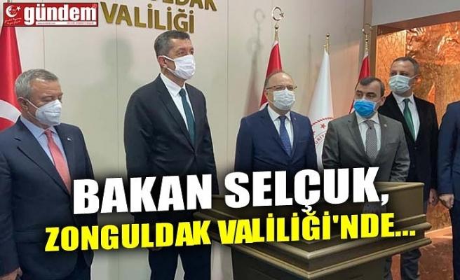 BAKAN SELÇUK, ZONGULDAK VALİLİĞİ'NDE...
