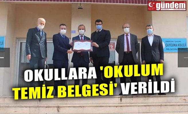 OKULLARA 'OKULUM TEMİZ BELGESİ' VERİLDİ