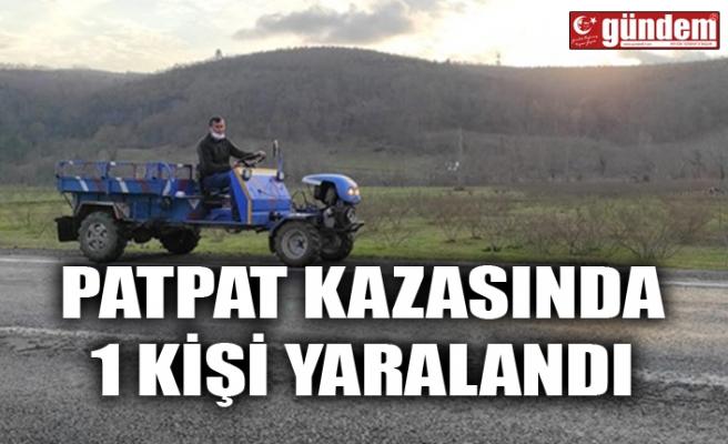 PATPAT KAZASINDA 1 KİŞİ YARALANDI