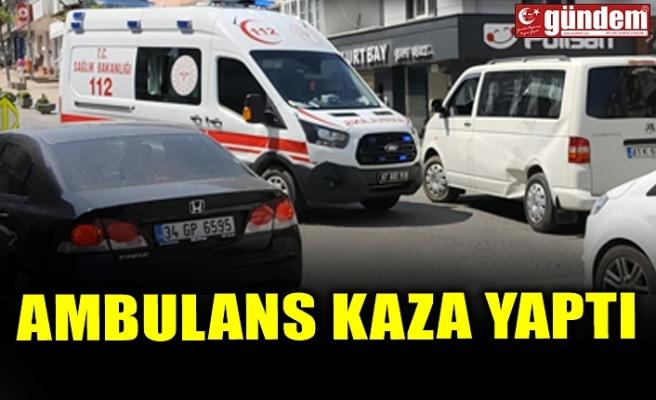 AMBULANS KAZA YAPTI
