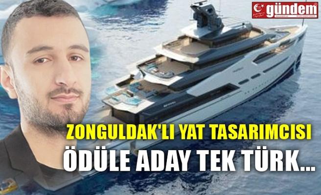 ZONGULDAK'LI YAT TASARIMCISI ÖDÜLE ADAY TEK TÜRK...