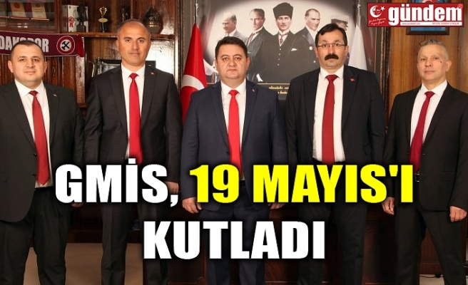 GMİS, 19 MAYIS'I KUTLADI