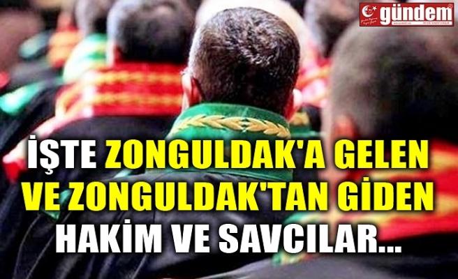 İŞTE ZONGULDAK'A GELEN VE ZONGULDAK'TAN GİDEN HAKİM VE SAVCILAR...