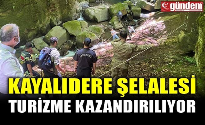 KAYALIDERE ŞELALESİ TURİZME KAZANDIRILIYOR