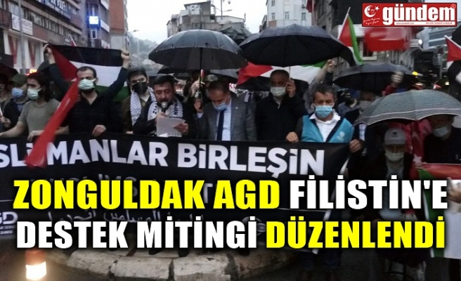 ZONGULDAK AGD FİLİSTİN'E DESTEK MİTİNGİ DÜZENLENDİ