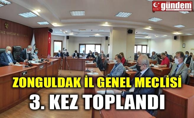 ZONGULDAK İL GENEL MECLİSİ 3. KEZ TOPLANDI
