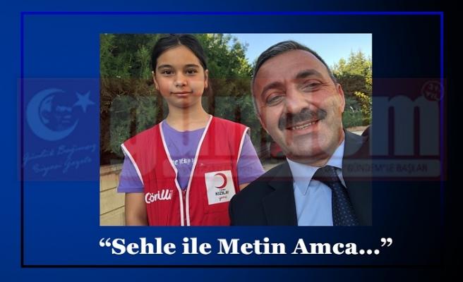 """""""Sehle ile Metin Amca…  Bismillah İsparta."""""""