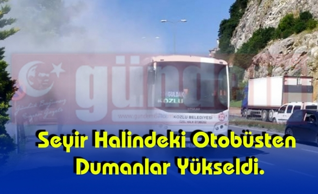 Seyir Halindeki Otobüsten Dumanlar Yükseldi.