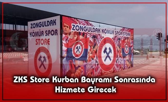ZKS Store  Kurban Bayramı Sonrasında Hizmete Girecek