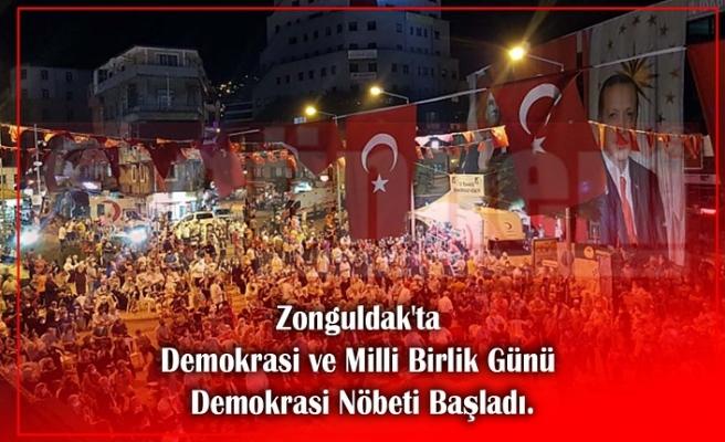 Zonguldak'ta Demokrasi ve Milli Birlik Günü Demokrasi Nöbeti Başladı.