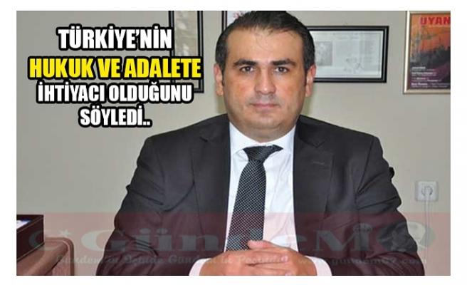 DEMİRTAŞ TÜRKİYE'NİN HUKUK VE ADALETE İHTİYACI OLDUĞUNU SÖYLEDİ..
