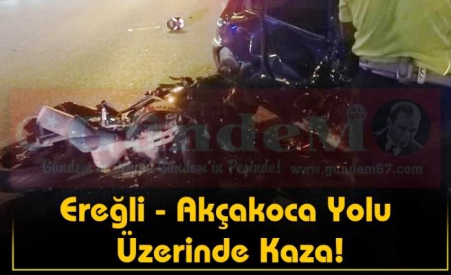Ereğli - AkçakocaYolu Üzerinde Kaza!