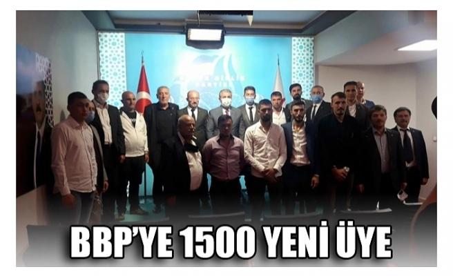 BBP'YE 1500 YENİ ÜYE