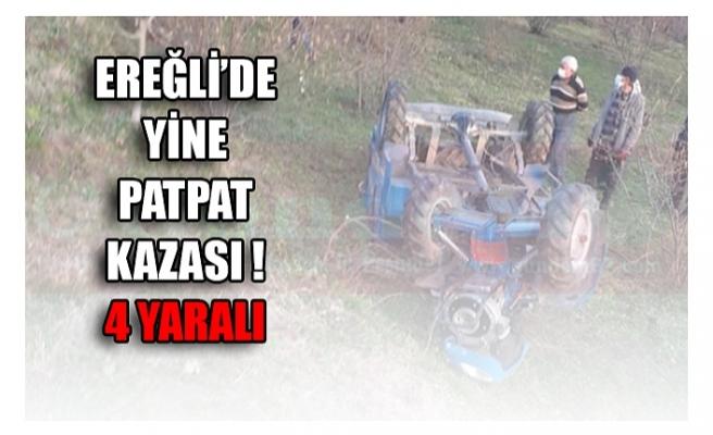 EREĞLİ'DE YİNE PATPAT KAZASI ! 4 YARALI