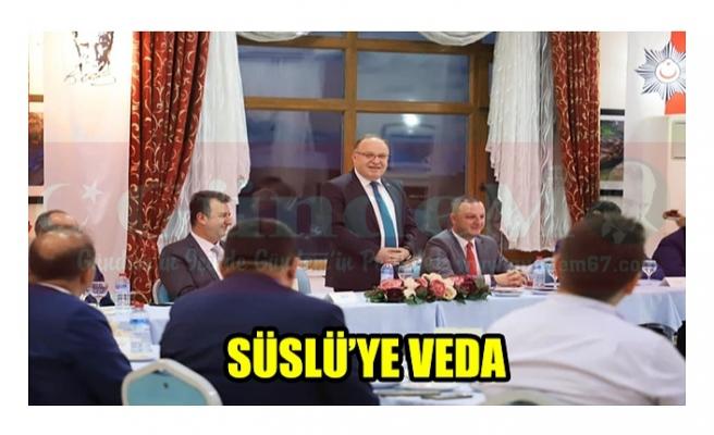 SÜSLÜ'YE VEDA