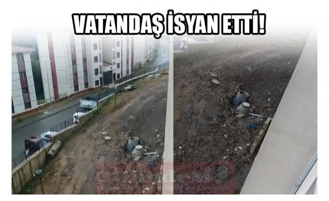 VATANDAŞ İSYAN ETTİ!