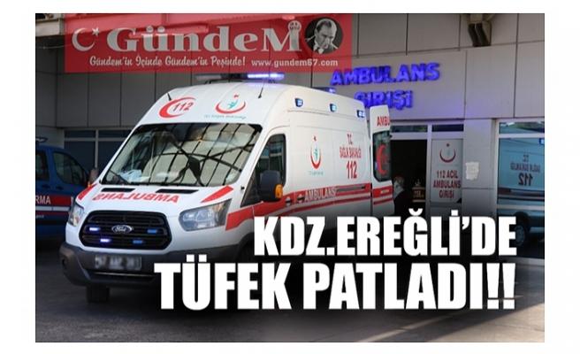 KDZ.EREĞLİ'DE TÜFEK PATLADI!!