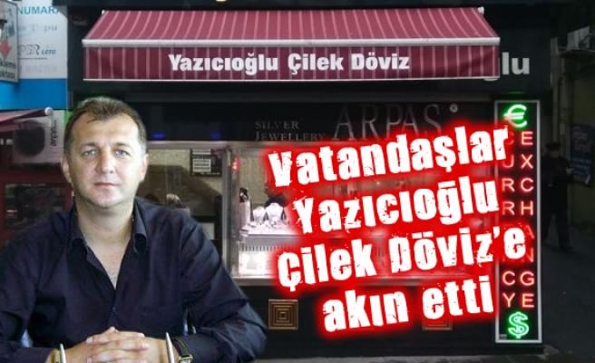 Vatandaşlar Yazıcıoğlu Çilek Döviz'e akın etti.