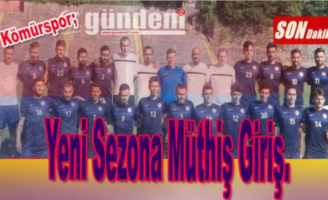 Zonguldak Kömürspor; Yeni Sezona Müthiş Giriş