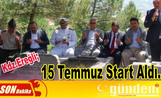 Ereğli'de 15 temmuz start aldı