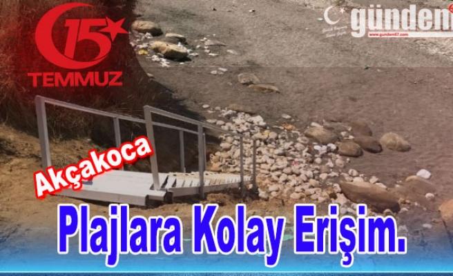 Akçakoca'da Plajlara kolay erişim Sağlandı